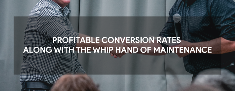 PROFITABLE CONVERSION RATES